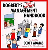 Dogbert's Top Secret Management Handbook, Scott Adams, 0887307884