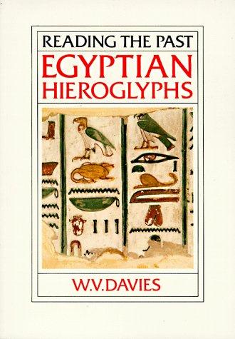 Egyptian Hieroglyphs (Reading the Past)