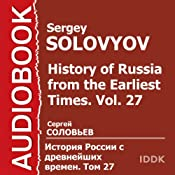 History of Russia from the Earliest Times, Vol. 27 [Russian Edition] | Sergey Solovyov