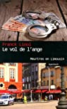 Le vol de l'ange : Meurtres en Limousin par Linol