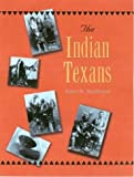 The Indian Texans, James M. Smallwood, 1585443530
