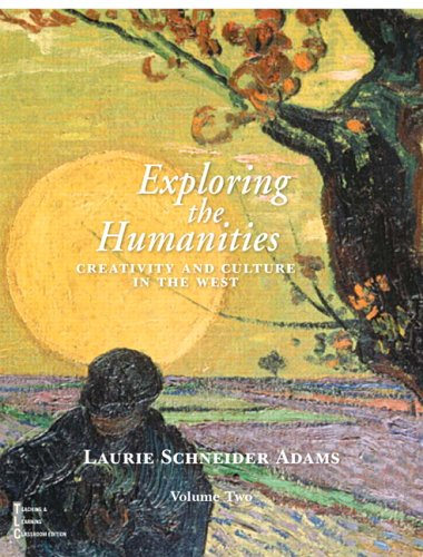 Exploring the Humanities: Creativity and Culture in the West, Vol. 2