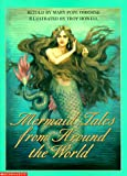 Mermaid Tales from Around the World, Mary Pope Osborne, 0439047811