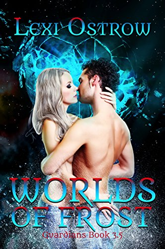 Worlds of Frost: Guardians book 3.5