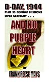 img - for And No Purple Heart book / textbook / text book