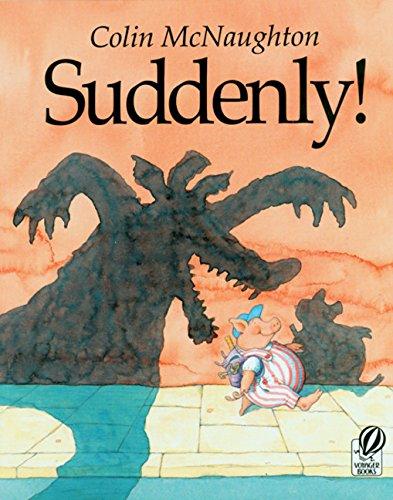 Suddenly!: A Preston Pig Story [Colin McNaughton] (Tapa Blanda)