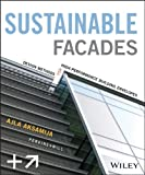 Sustainable Facades: Design Methods for High-Performance Building Envelopes, Ajla Aksamija, 1118458605