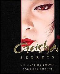 Secrets des geisha : Un livre de chevet pour les amants par Cecilia Walters
