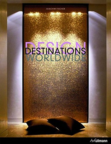 Design Destinations Worldwide (Architecture Compacts)
