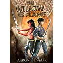 The Willow and the Flame