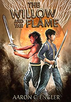 The Willow and the Flame by [Engler, Aaron]