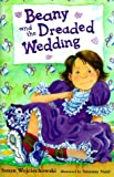 img - for Beany and the Dreaded Wedding book / textbook / text book