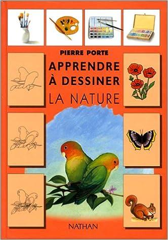 En ligne téléchargement Apprendre à dessiner la nature pdf ebook