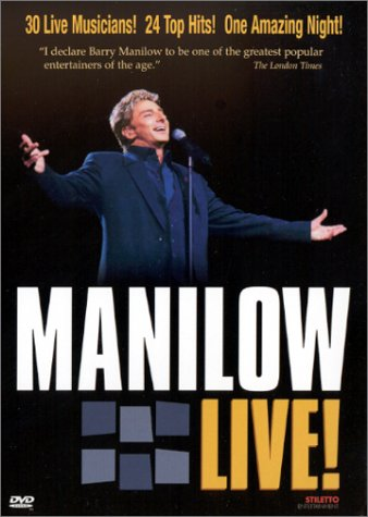 Barry Manilow: Manilow Live! by MANILOW,BARRY