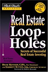 Real Estate Loopholes: Secrets of Successful Real Estate Investing (Rich Dad's Advisors) Paperback