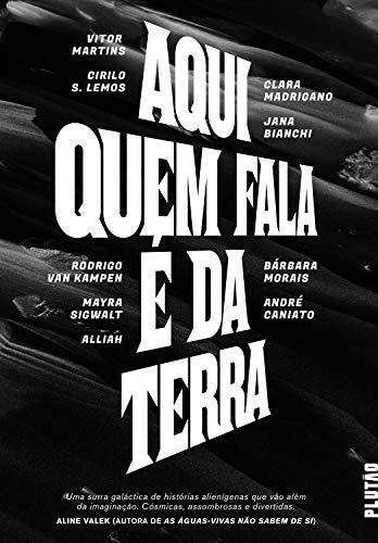 Aqui quem fala é da Terra (Portuguese Edition)