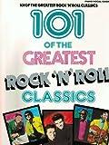 101 Greatest Rock `n' Roll Classics, Alfred Publishing Staff, 0898988160