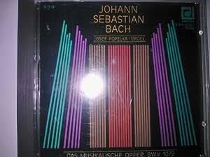 J. S. Bach: Das Musikalische Opfer