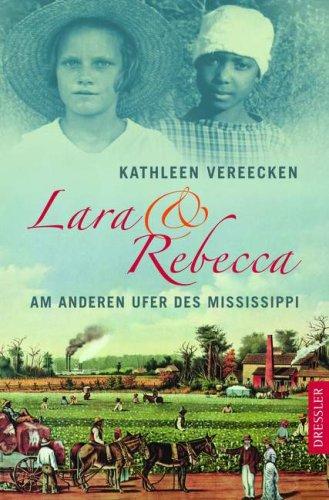 Lara und Rebecca: Am anderen Ufer des Mississippi