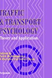 Traffic and Transport Psychology: Theory and Application (0)