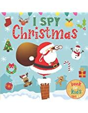 I Spy Christmas Book for Kids Ages 2-5: Search and Find Christmas Activity and Coloring Book for Kids and Toddlers / Christmas Stocking Stuffers