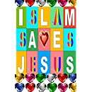 Islam Saves Jesus: How Muslims Love Christ More than Christians