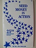 Seed Money in Action, Jon P. Speller, 0962288101