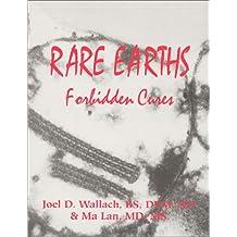 Rare Earths Forbidden Cures