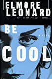 Be Cool, Elmore Leonard, 0385333919