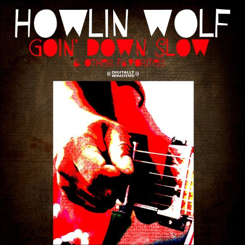 Goin' Down Slow & Other Favori...