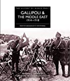 img - for History of WWI: Gallipoli & The Middle East (From The Dardanelles To Mesopotamia) book / textbook / text book