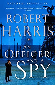 An Officer and a Spy: A novel by [Harris, Robert]