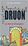 Les Rois maudits, tome 2 : La Reine étranglée par Druon