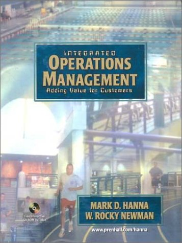 Integrated Operations Management: Adding Value For Customers (With CD-ROM)
