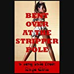 Bent Over at the Stripper Pole: A First Anal Sex Domination Erotica Story | Rage Elric