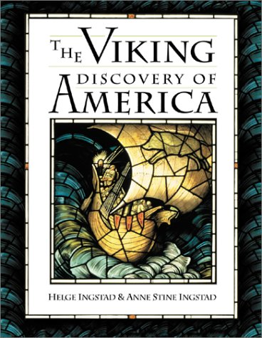 Download The Viking Discovery of America: The Excavation of a Norse Settlement in L'Anse Aux Meadows, Newfoundland ebook