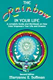 The Rainbow in Your Life, Maryanne E. Hoffman, Maryanne E. Hffman, 0943299160