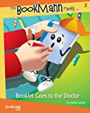 Booklet Goes to the Doctor, Lisa Edman Lamote, 1933673028