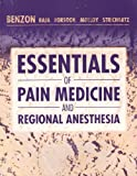 img - for Essentials of Pain Medicine and Regional Anesthesia, 1e book / textbook / text book