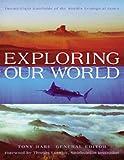 Exploring Our World, Thomas Lovejoy, 076511027X