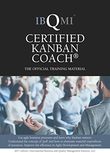 Amazon ibqmi certified kanban coach the official training ibqmi certified kanban coach the official training material by ibqmi international business and quality fandeluxe Choice Image