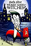 Bye Bye Bloodsucker (Wicked Good Witches  Book 3) by  Starla Silver in stock, buy online here