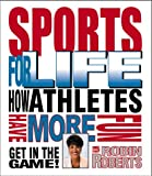 Sports for Life, Robin Roberts, 0761310274