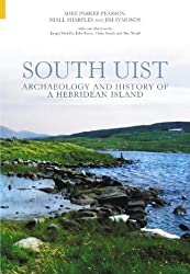 Archaeology & History of South Uist: Archaeology and History of a Hebridean Island
