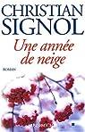 Une année de neige par Signol
