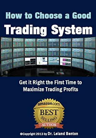 Is there a good trading system