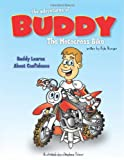 the adventures of BUDDY The Motocross Bike: Buddy Learns About Confidence