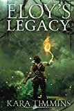Eloy's Legacy (The Eloy Trilogy)