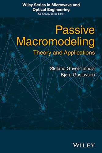 Passive Macromodeling: Theory and Applications (Wiley Series in Microwave and Optical Engineering Book - Curves Analog Black
