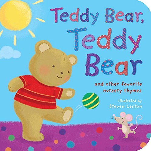 Teddy Bear, Teddy Bear and Other Favorite Nursery Rhymes (Padded Board Books) - Teddy Nursery